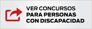 VER CONCURSOS PARA PERSONAS CON DISCAPACIDAD