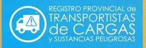 Registro Provincial de Transportistas de Cargas y Sustancias Peligrosas