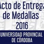 Acto Entrega de Medallas - Universidad Provincial de Córdoba