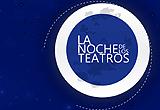 Segunda edición de La Noche de los Teatros